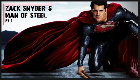 Man of Steel pt.1 header