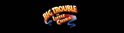 Big Trouble in Little China banner
