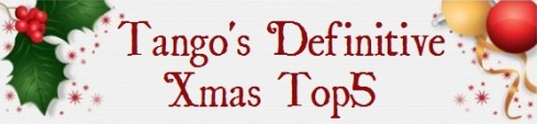 Tango's Definitive Xmas Top5 Banner