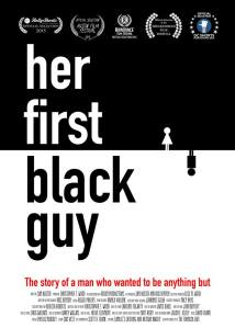 Her First Black Guy poster